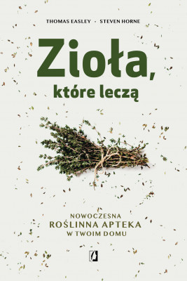 okładka Zioła, które leczą, Ebook   Thomas Easley, Steven Horne