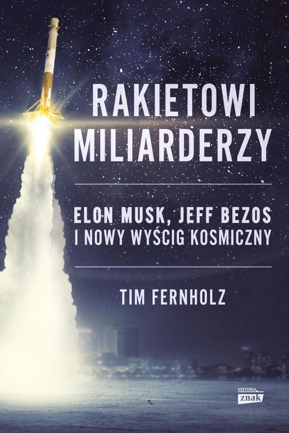 okładka Rakietowi miliarderzyebook | EPUB, MOBI | Fernholz Tim