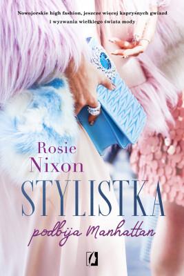 okładka Stylistka podbija Manhattan, Ebook | Rosie Nixon