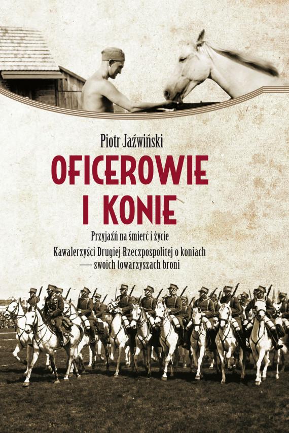 okładka Oficerowie i konieebook | EPUB, MOBI | Piotr Jaźwiński