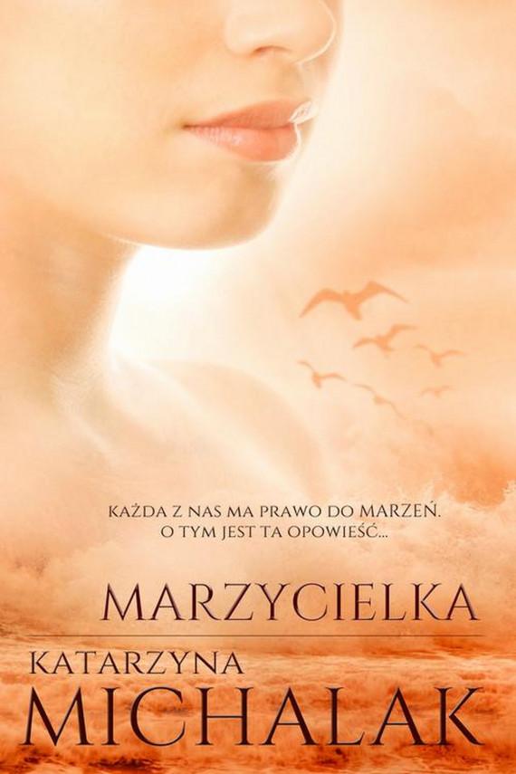 okładka Marzycielkaebook | EPUB, MOBI | Katarzyna Michalak
