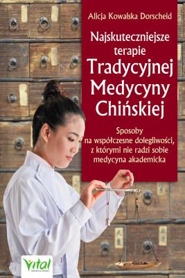 okładka Najskuteczniejsze terapie Tradycyjnej Medycyny Chińskiej - PDF, Ebook | Dorscheid Alicja Kowalska