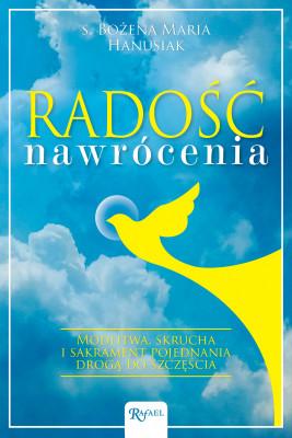 okładka Radość nawrócenia, Ebook   s. Bożena Maria Hanusiak
