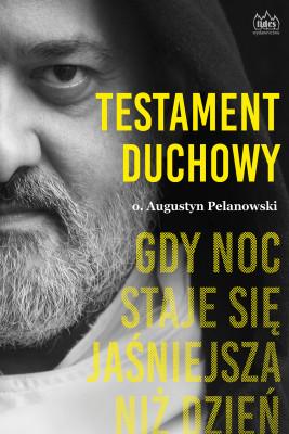 okładka Testament duchowy, Ebook | o. Augustyn Pelanowski OSPPE