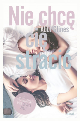 okładka Nie chcę Cię stracić, Ebook | Abbi Glines