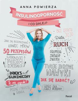 okładka Insulinooporność. I co dalej?, Ebook | Anna Powierza