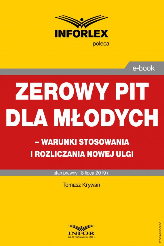 okładka Zerowy PIT dla młodych – warunki stosowania i rozliczania nowej ulgiebook | PDF | Tomasz Krywan