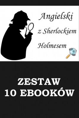 okładka 10 ebooków: ANGIELSKI Z SHERLOCKIEM HOLMESEM. Detektywistyczny kurs językowy, Ebook | Marta Owczarek, Arthur Conan Doyle