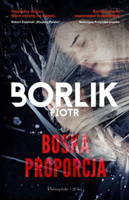okładka Boska proporcja, Ebook | Piotr Borlik