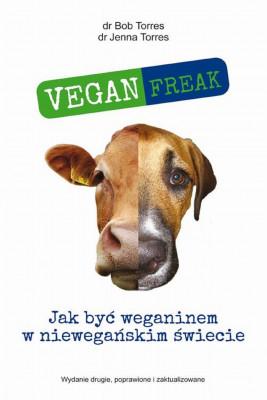 okładka Vegan Freak, Ebook | Bob Torres, Jenna Torres