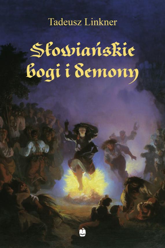 okładka Słowiańskie bogi i demonyebook | EPUB, MOBI | Linkner Tadeusz