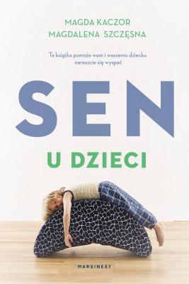 okładka Sen u dzieci, Ebook | Magda Kaczor, Magdalena Szczęsna
