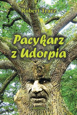 okładka Pacykarz z Udorpia, Ebook | Robert Tracz