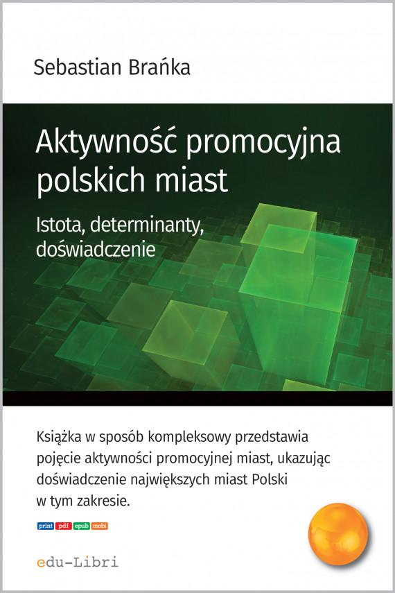 okładka Aktywność promocyjna polskich miastebook | EPUB, MOBI | Sebastian Brańka
