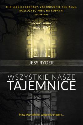 okładka Wszystkie nasze tajemnice, Ebook | Jess Ryder