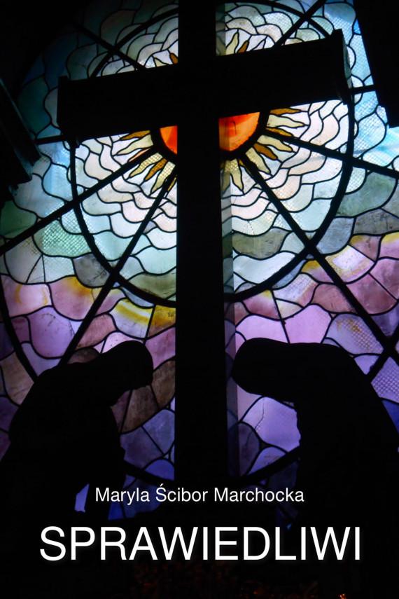 okładka Sprawiedliwiebook | EPUB, MOBI | Ścibor-Marchocka Maryla