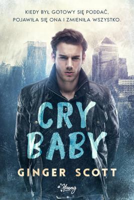 okładka Cry baby, Ebook | Ginger Scott