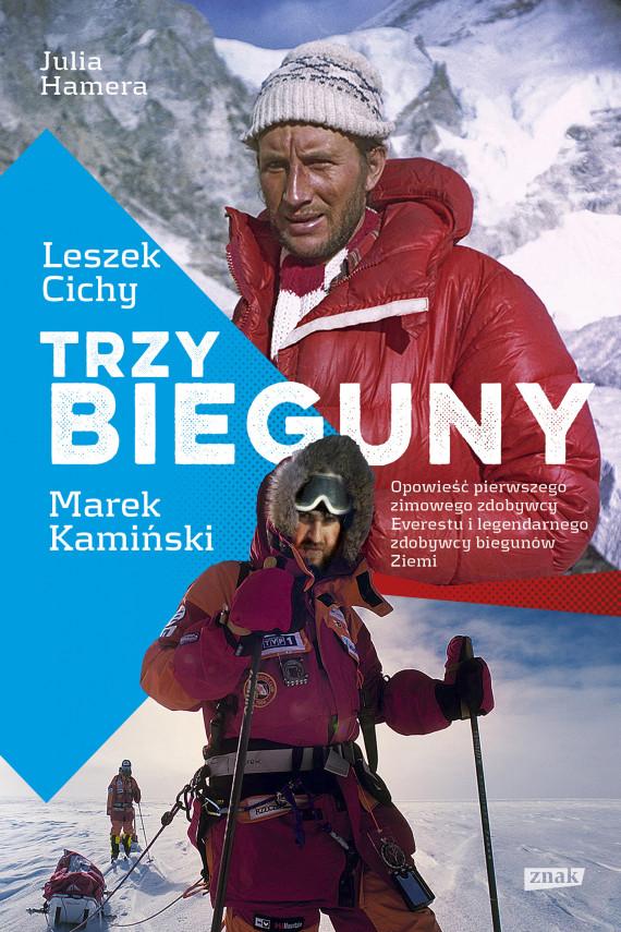 okładka Trzy Biegunyebook | EPUB, MOBI | Julia Hamera, Marek Kamiński, Leszek Cichy