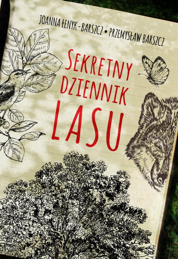okładka Sekretny dziennik lasuebook | EPUB, MOBI | Przemysław Barszcz