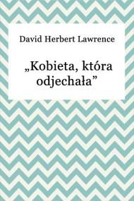 okładka Kobieta, która odjechała. Ebook   EPUB,MOBI   David Herbert Lawrence