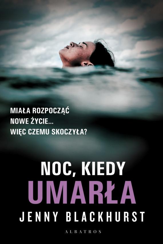 okładka NOC, KIEDY UMARŁAebook | EPUB, MOBI | Anna Dobrzańska, Jenny Blackhurst