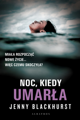 okładka NOC, KIEDY UMARŁA, Ebook | Jenny Blackhurst