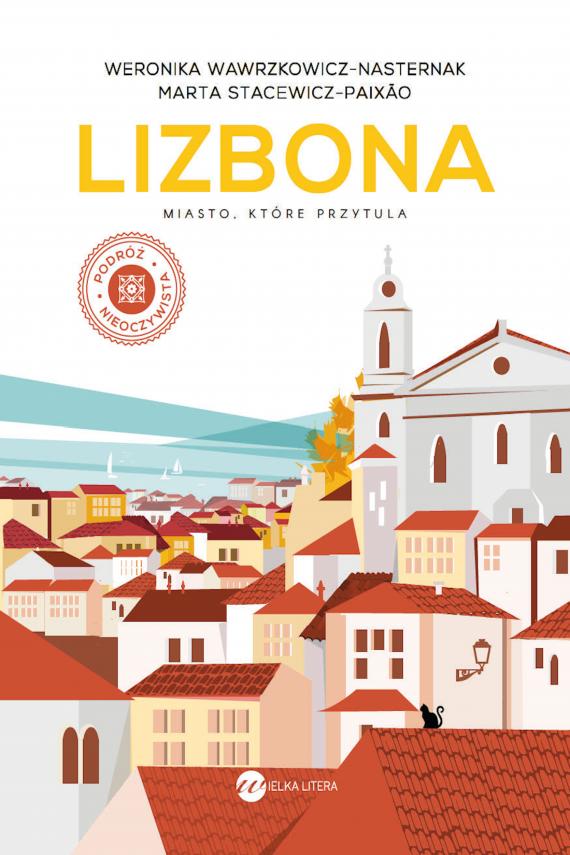 okładka Lizbonaebook | EPUB, MOBI | Weronika Wawrzkowicz-Nasternak