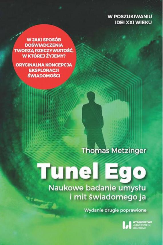 okładka Tunel Egoebook | EPUB, MOBI | Thomas Metzinger, Paweł Grabarczyk