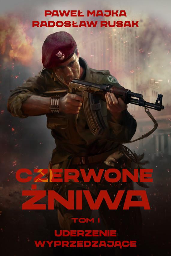 okładka Czerwone Żniwa. Tom 1ebook | EPUB, MOBI | Paweł Majka, Radosław Rusak