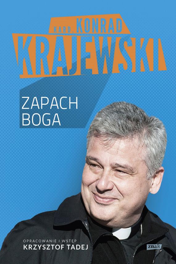 okładka Zapach Bogaebook | EPUB, MOBI | Konrad Krajewski, Krzysztof Tadej