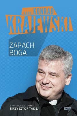 okładka Zapach Boga, Ebook | Konrad Krajewski, Krzysztof Tadej