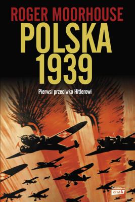 okładka Polska 1939, Ebook | Roger Moorhouse