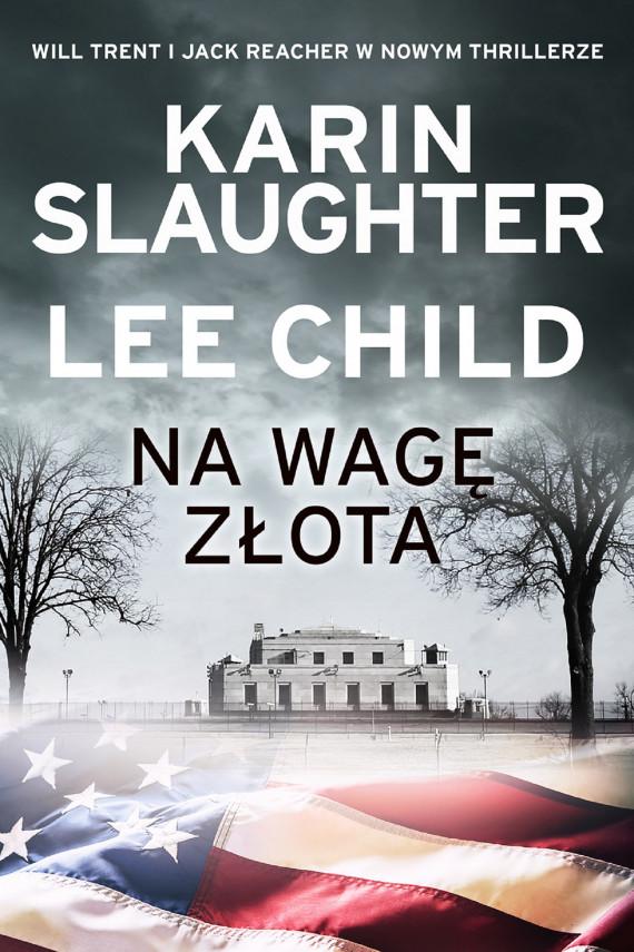 okładka Na wagę złotaebook | EPUB, MOBI | Lee Child, Karin Slaughter