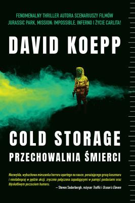 okładka Cold Storage. Przechowalnia śmierci, Ebook | Koepp David