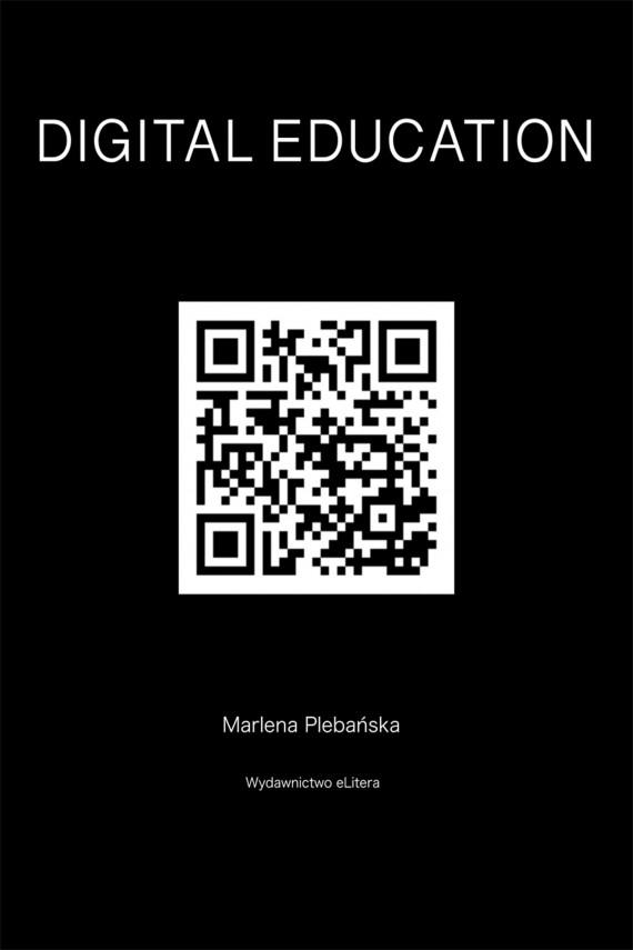 okładka DIGITAL EDUCATION. How to educate competences ofthefutureebook | EPUB, MOBI | Plebańska Marlena