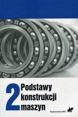 okładka Podstawy konstrukcji maszyn Tom 2, Ebook | Marek Dietrich