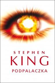 okładka Podpalaczka, Ebook | Stephen King