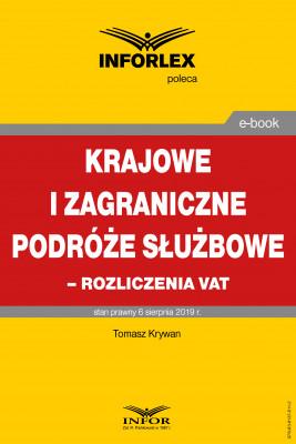 okładka Krajowe i zagraniczne podróże służbowe – rozliczanie VAT, Ebook | Tomasz Krywan