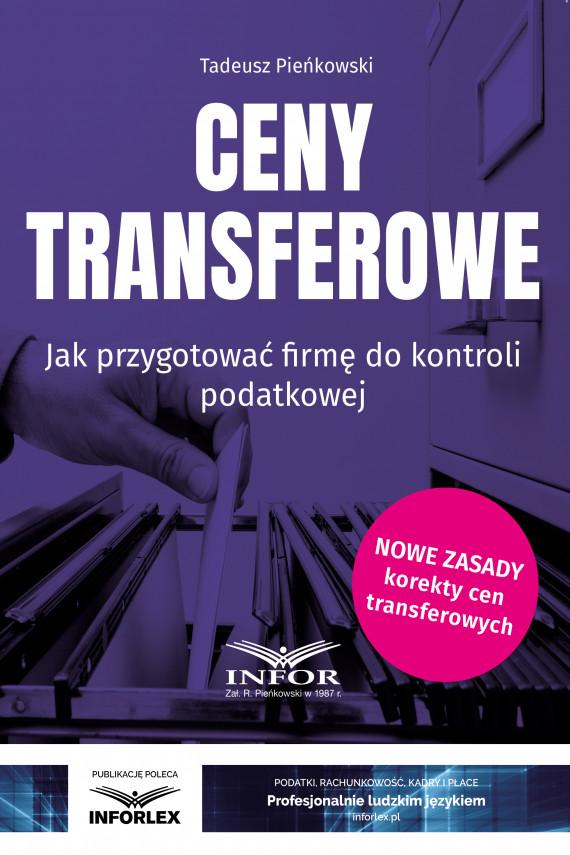 okładka Ceny transferowe. Jak przygotować firmę do kontroli podatkowejebook | PDF | Tadeusz Pieńkowski