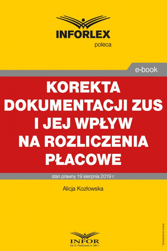 okładka Korekta dokumentacji ZUS i jej wpływ na rozliczenia płacoweebook | PDF | Alicja Kozłowska
