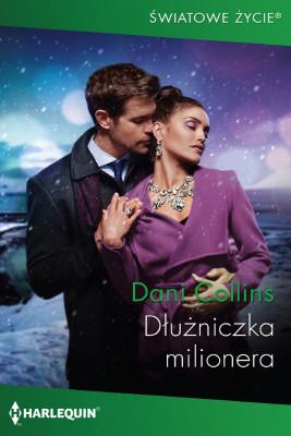 okładka Dłużniczka milionera, Ebook | Dani Collins