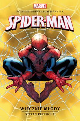 okładka Marvel: Spider-Man. Wiecznie młody, Ebook | Stefan Petrucha