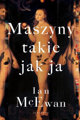 okładka MASZYNY TAKIE JAK JA, Ebook | Ian McEwan