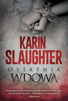 okładka Ostatnia wdowa, Ebook | Karin Slaughter