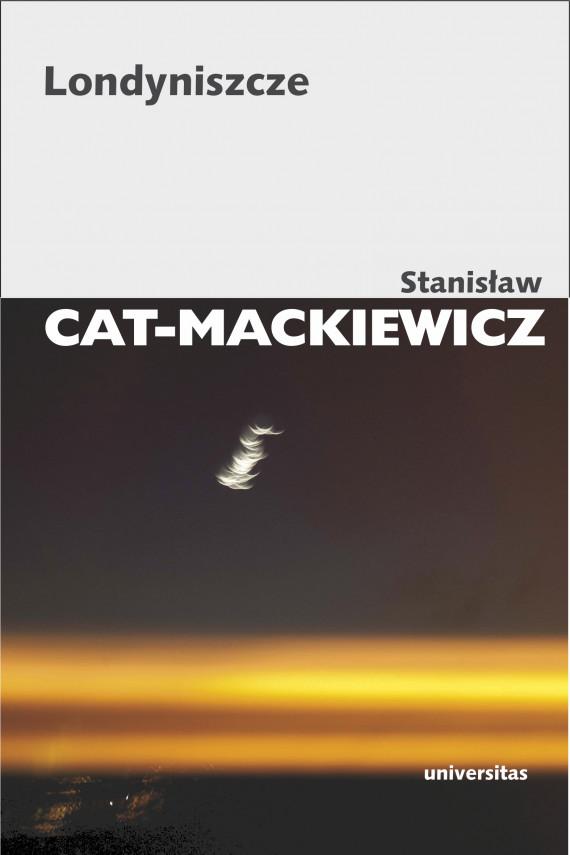 okładka Londyniszczeebook | EPUB, MOBI | Stanisław Cat-Mackiewicz