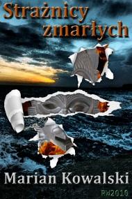 okładka Strażnicy zmarłych, Ebook | Marian Kowalski