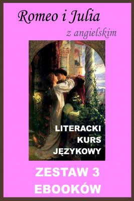okładka 3 ebooki: Romeo i Julia z angielskim. Literacki kurs językowy, Ebook | William Shakespeare, Marta Owczarek