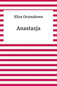 okładka Anastazja, Ebook | Eliza Orzeszkowa