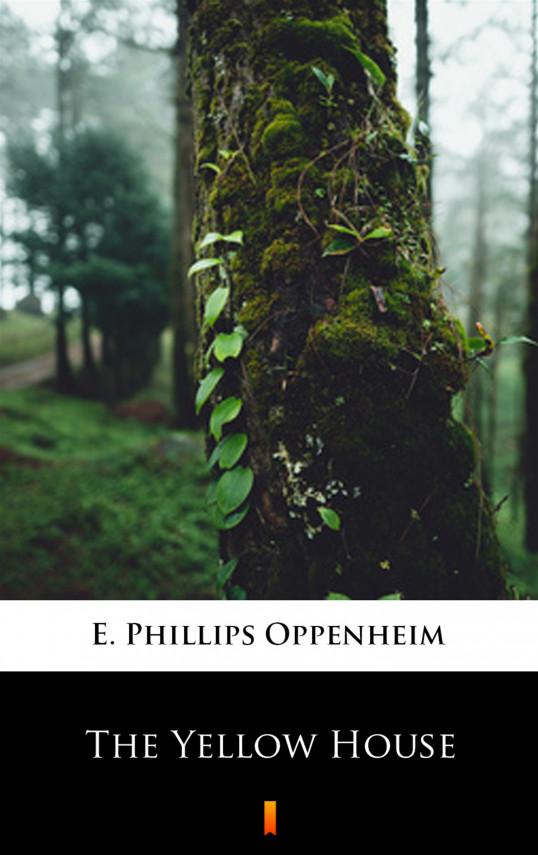 okładka The Yellow Houseebook | EPUB, MOBI | E. Phillips Oppenheim