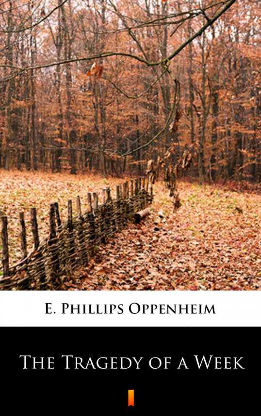 okładka The Tragedy of a Weekebook | EPUB, MOBI | E. Phillips Oppenheim